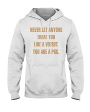 Never let anyone treat you like a VO SOT Hooded Sweatshirt tile