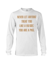 Never let anyone treat you like a VO SOT Long Sleeve Tee tile