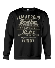 I'm a proud brother of a wonderful awesome sister Crewneck Sweatshirt thumbnail