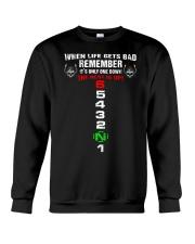 When Life Gets Bad Crewneck Sweatshirt thumbnail