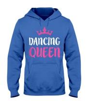 Dancing Queen T-Shirt Dance Lover Gift Shirt Hooded Sweatshirt front