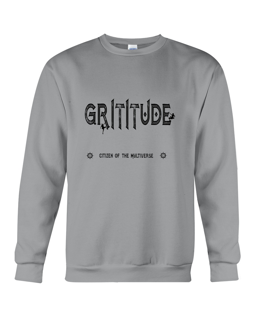 I've got Grit Crewneck Sweatshirt
