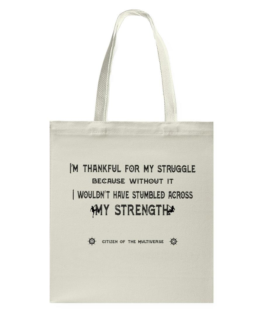 Struggle and Strength Tote Bag