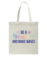 Be A Mermaid Tote Bag tile