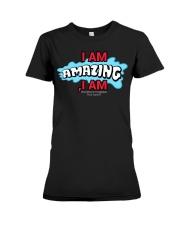 Paul Santisi Gear I Am Amazing I Am Premium Fit Ladies Tee thumbnail