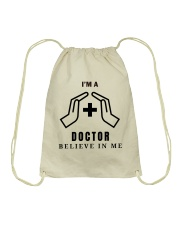 I'm a Doctor T-shirt Drawstring Bag thumbnail