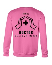I'm a Doctor T-shirt Crewneck Sweatshirt back