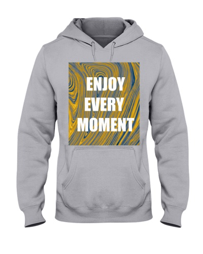 enjoy every moment abstract design