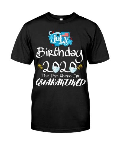 July Birthday T-Shirt Quarantine Shirt