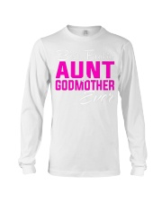 BEST FREAKING AUNT GODMOTHER EVER Long Sleeve Tee thumbnail