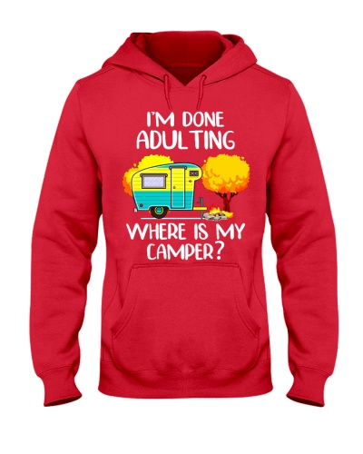 Done Adulting Where Camper