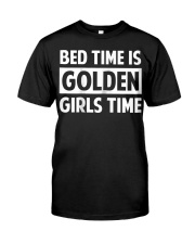 Bed Time Is Golden Girls Time T-Shirt Classic T-Shirt thumbnail