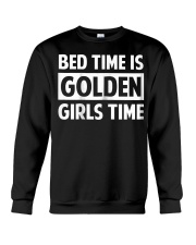 Bed Time Is Golden Girls Time T-Shirt Crewneck Sweatshirt thumbnail