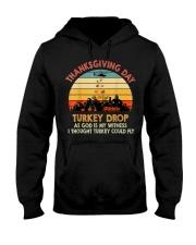 Turkey Drop Thanksgiving Gift Turkey  Hooded Sweatshirt thumbnail