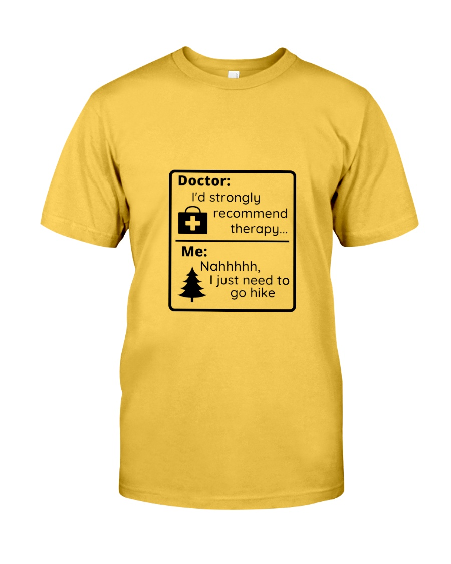 A Hiker's Therapy Classic T-Shirt