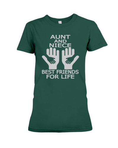 AUNT AND NIECE BEST FRIENDS FOR LIFE  shirt