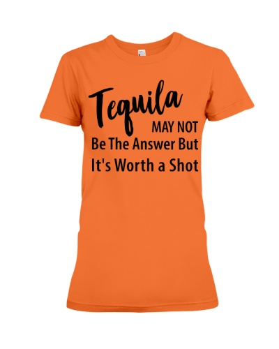 tequila May Not Be The answer but its Worth Shot
