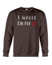 I Would Die For JJ Shirt  Crewneck Sweatshirt front