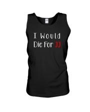 I Would Die For JJ Shirt  Unisex Tank thumbnail