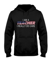 Ltd Edition Teachers really DO CARE Hooded Sweatshirt thumbnail