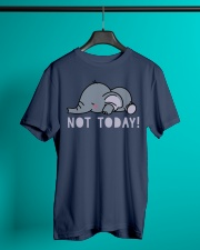 Elephant not today Classic T-Shirt lifestyle-mens-crewneck-front-3