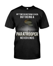 being a Paratrooper never ends Classic T-Shirt front