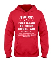 I WAS TAUGHT TO THINK BEFORE I ACT Hooded Sweatshirt front