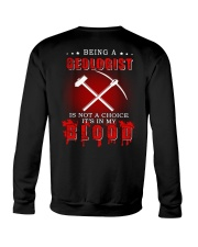 Being a Geologist is not a choice Crewneck Sweatshirt thumbnail