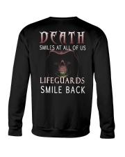 Death smiles at all of us Lifeguards smile back Crewneck Sweatshirt thumbnail