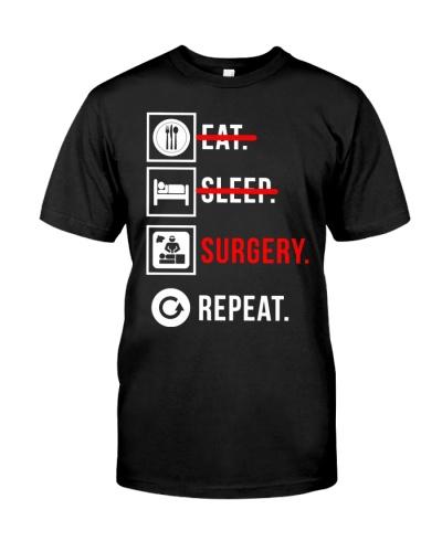 Surgeon eat sleep surgery repeat funny t shirt