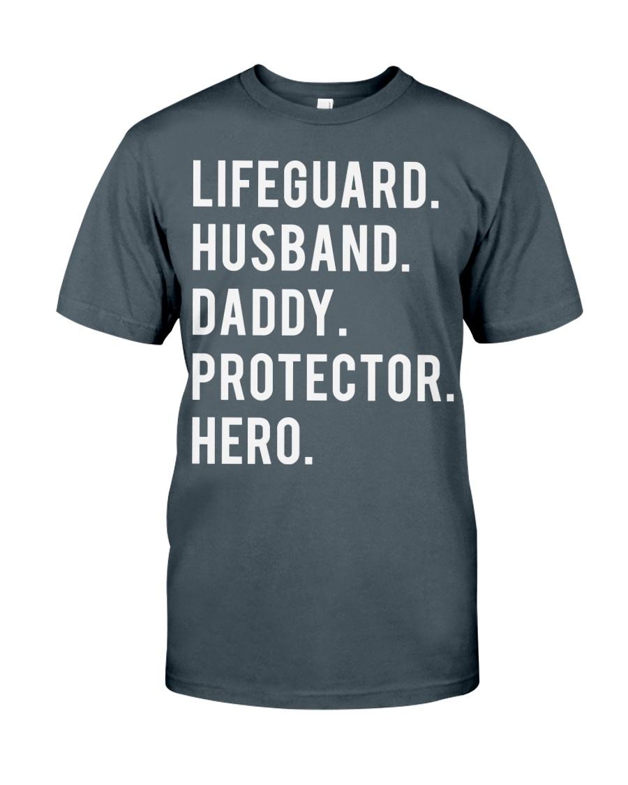 Lifeguard Husband Daddy Protector Hero Classic T-Shirt