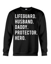 Lifeguard Husband Daddy Protector Hero Crewneck Sweatshirt thumbnail