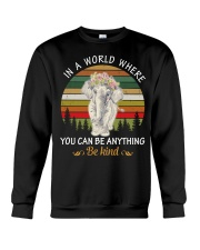 In a world where you can be anything Elephant Crewneck Sweatshirt front