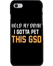 Hold My Drink I Gotta Pet This GSD Phone Case thumbnail