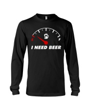 I need beer Long Sleeve Tee thumbnail
