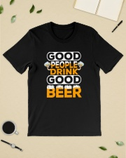 GOOD PEOPLE DRINK GOOD BEER Classic T-Shirt lifestyle-mens-crewneck-front-19