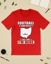 FOOTBALL AND BEER THAT'S WHY I'M HERE Classic T-Shirt lifestyle-mens-crewneck-front-19