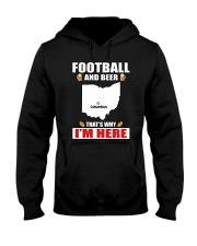 FOOTBALL AND BEER THAT'S WHY I'M HERE Hooded Sweatshirt thumbnail