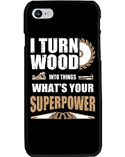 I TURN WOOD INTO THINGS WHAT'S YOUR SUPERPOWER Phone Case thumbnail