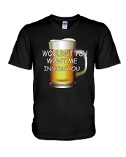 WOULDN'T YOU WANT ME INSIDE YOU V-Neck T-Shirt thumbnail