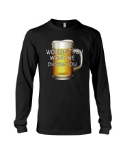 WOULDN'T YOU WANT ME INSIDE YOU Long Sleeve Tee thumbnail