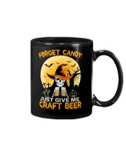 FORGET CANDY JUST GIVE ME CRAFT BEER Mug thumbnail