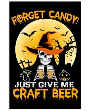 FORGET CANDY JUST GIVE ME CRAFT BEER 11x17 Poster thumbnail