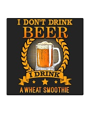i dont drink beer i drink a wheat smoothie Square Coaster thumbnail