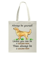 Unless You Can Be A Golden Mom Bag Tote Bag front