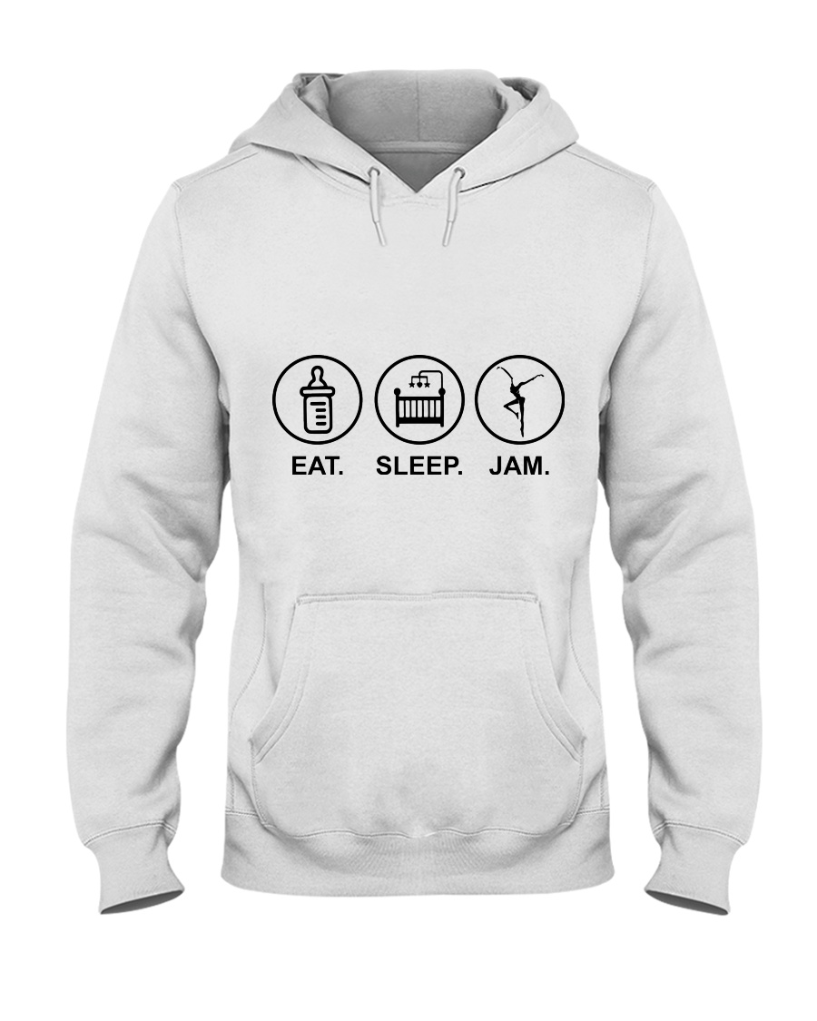Eat sleep jam Hooded Sweatshirt