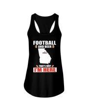 FOOTBALL AND BEER THAT'S WHY I'M HERE Ladies Flowy Tank thumbnail