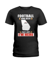 FOOTBALL AND BEER THAT'S WHY I'M HERE Ladies T-Shirt thumbnail