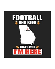 FOOTBALL AND BEER THAT'S WHY I'M HERE Square Coaster thumbnail