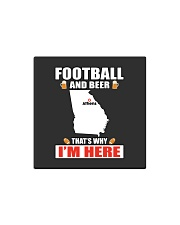FOOTBALL AND BEER THAT'S WHY I'M HERE Square Magnet thumbnail